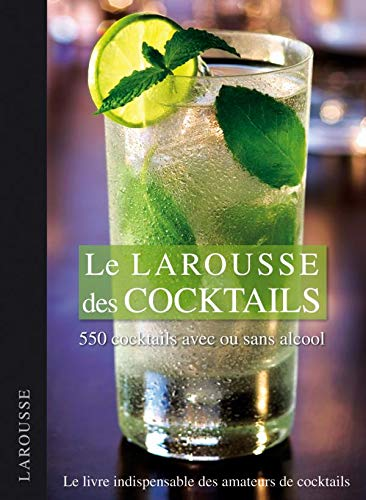 9782035841414: Larousse des cocktails (French Edition)