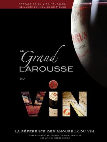 9782035841490: Le grand Larousse du vin (French Edition)