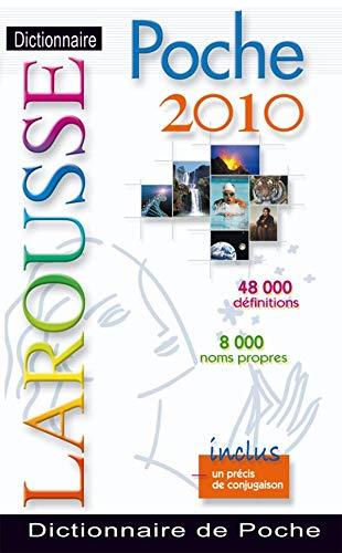 Larousse De Poche 2010: Larousse French Dictionary: COLLECTIF