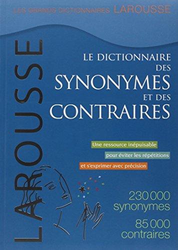 9782035841667: Le dictionnaire des synonymes et des contraires