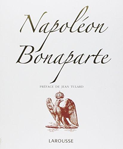 NAPOLÉON BONAPARTE: TULARD JEAN