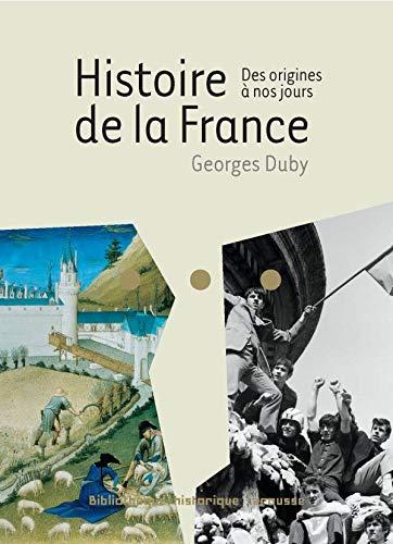 9782035841834: Histoire de la France : Des origines à nos jours (Bibliothèque Historique)