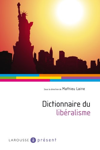 9782035841858: Dictionnaire du libéralisme