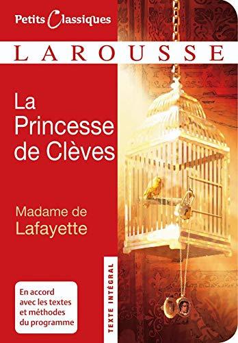 La Princesse de Cleves (Petits Classiques Larousse: La Fayette, Madame