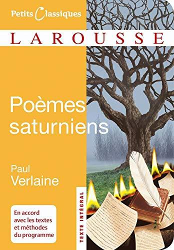 9782035842664: Poemes Saturniens (Petits Classiques Larousse Texte Integral) (French Edition)