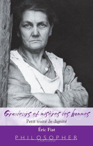 9782035842961: Grandeurs et misères des hommes - Petit traité de dignité