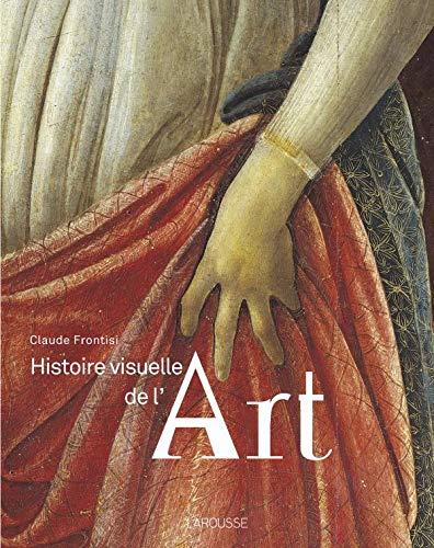 9782035843296: Histoire visuelle de l'Art (French Edition)