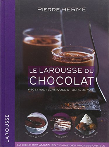 9782035844170: Le Larousse du chocolat (French Edition)