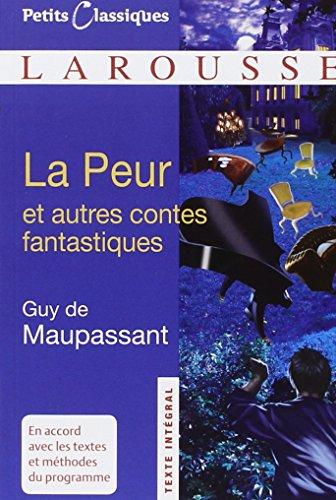 9782035844453: La Peur et autres contes fantastiques (Petits Classiques - Larousse) (French Edition)