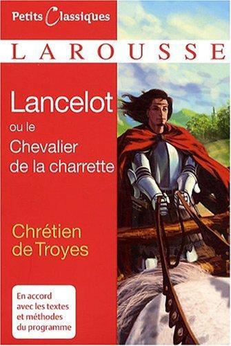 9782035844538: Lancelot ou le chevalier à la charrette (Petits Classiques)