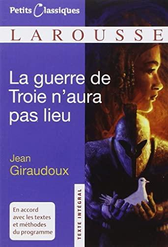 9782035844576: La Guerre de Troie N'aura Pas Lieu (French Edition) Classiques Larousse