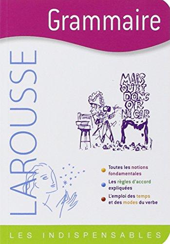 Grammaire (Les Indispensables Larousse): Lagane, Rene