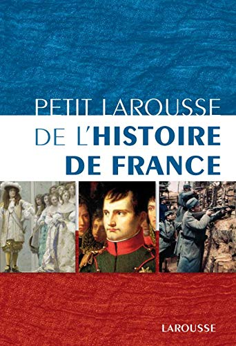 9782035845993: Petit Larousse de l'histoire de France
