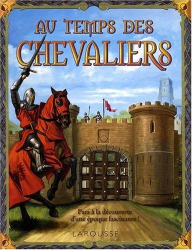 9782035846617: Au temps des chevaliers (French Edition)