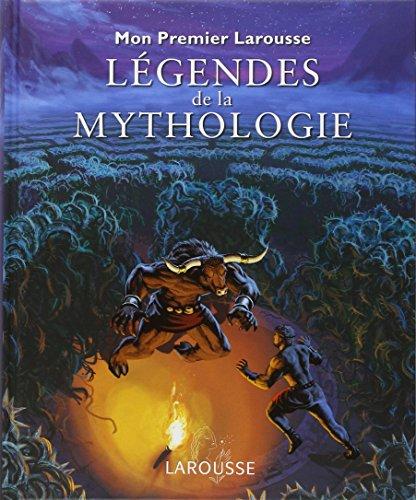 9782035846631: Mon premier Larousse des légendes de la mythologie