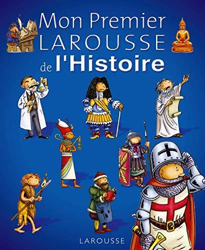 9782035846716: Mon Premier Larousse de l'Histoire (French Edition)