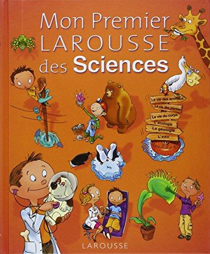 9782035846730: Mon Premier Larousse des Sciences de la Vie et de la Terre (French Edition)
