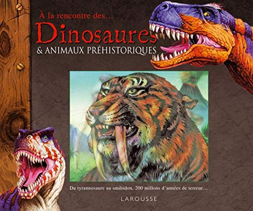 Dinosaures et animaux préhistoriques (French Edition) (2035846838) by [???]