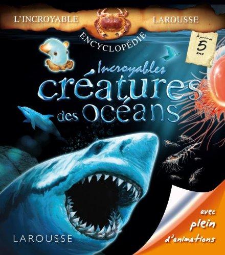 9782035846945: Incroyables créatures des océans (French edition)