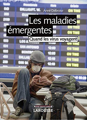 9782035848130: Les maladies émergentes (French Edition)