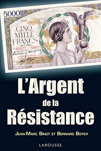 9782035848253: L'argent de la Résistance
