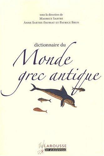 9782035848345: Dictionnaire du Monde grec antique (French Edition)