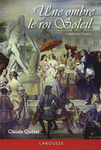 9782035848376: Une ombre sur le roi Soleil (French Edition)