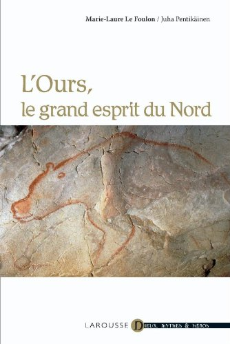 9782035849908: L'ours, le grand esprit du Nord (French Edition)
