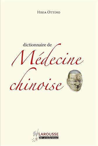 9782035849915: Dictionnaire de médecine chinoise