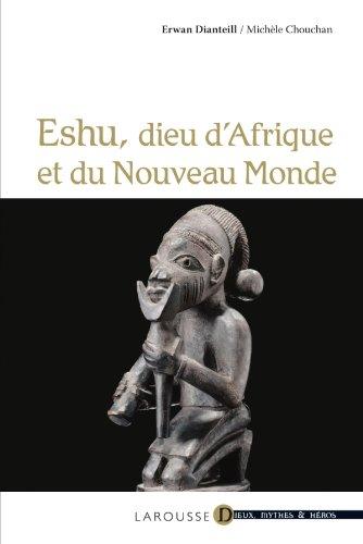 9782035849960: Eshu - dieu d'Afrique et du Nouveau Monde