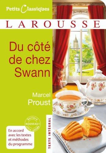 Du côté de chez Swann (Petits Classiques: Marcel Proust