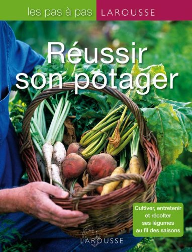 9782035851406: Réussir son potager (French Edition)