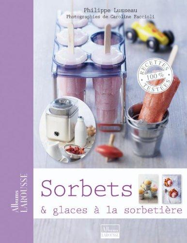 9782035851703: Sorbets & glaces à la sorbetière