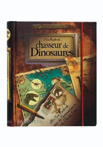 9782035852953: Journal de bord d'un chasseur de dinosaures