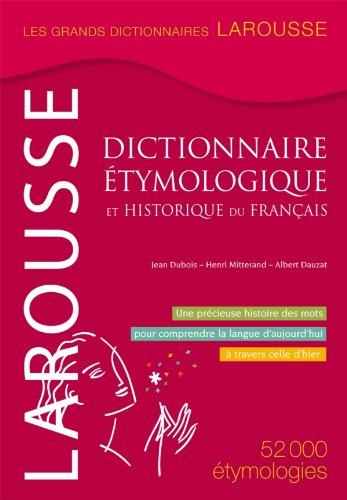 9782035853035: Dictionnaire étymologique et historique du français