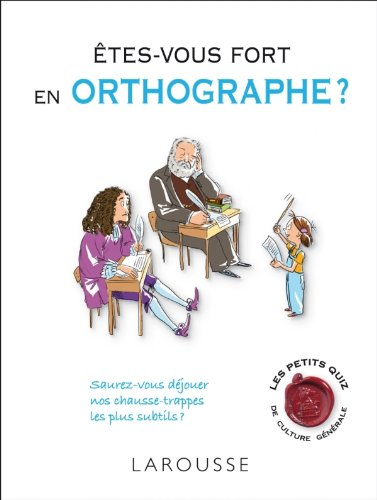 9782035853134: Etes-vous fort en orthographe ? (French Edition)