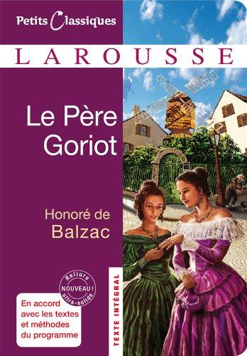 9782035855725: Le Pere Goriot (Petits Classiques Larousse) (French Edition)
