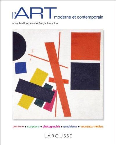 L'art moderne et contemporain (French Edition): SERGE LEMOINE