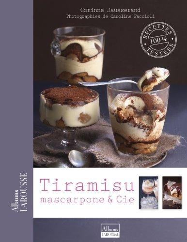 9782035856449: Tiramisu, mascarpone & Cie