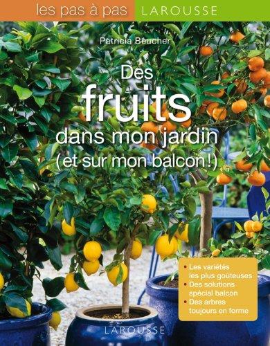 9782035856883: des fruits dans mon jardin et sur mon balcon