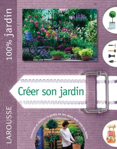 9782035856920: Créer son jardin