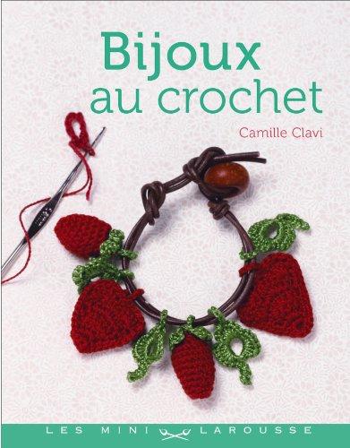 9782035858078: Bijoux en crochet (Les Mini Larousse - D&T)