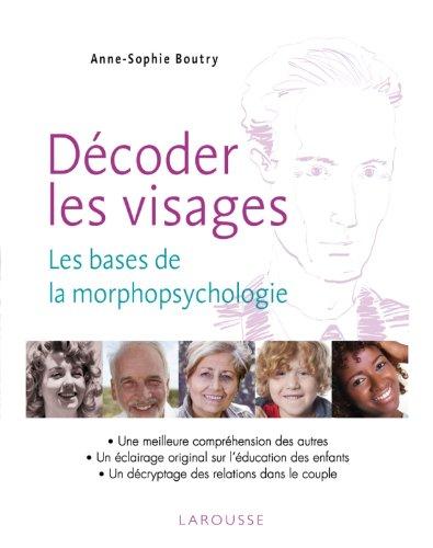 9782035858436: decouvrir la morphopsychologie