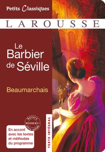 9782035859082: Le Barbier de Séville - Classiques Larousse (French Edition)