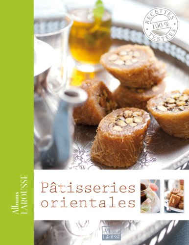 9782035859495: Pâtisseries orientales (Albums Larousse)