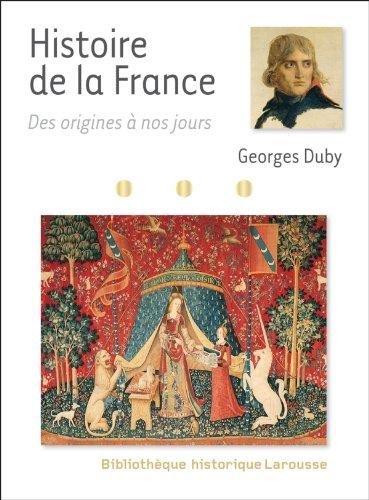9782035861047: Histoire de France des origines à nos jours (Bibliothèque historique Larousse)