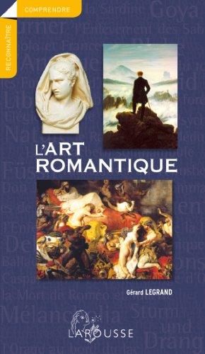 L'art romantique: Gérard Legrand
