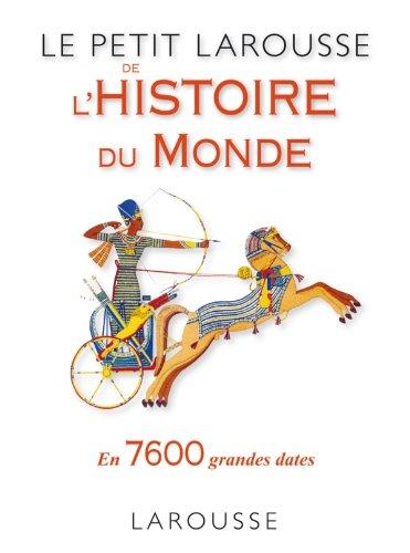 9782035861429: Le Petit Larousse de l'Histoire du Monde
