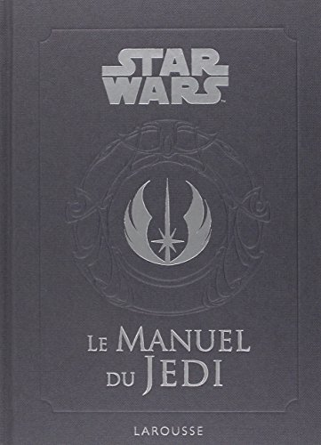 9782035862020: Star Wars - Le manuel du Jedi
