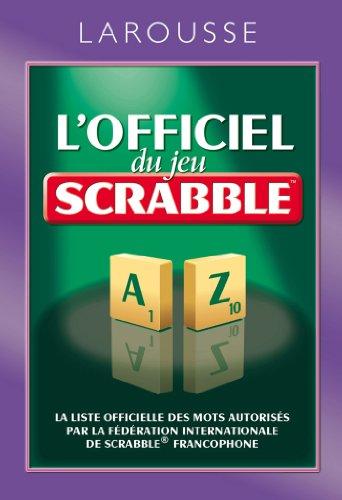 9782035863492: L'officiel Du Jeu Scrabble (French Edition)